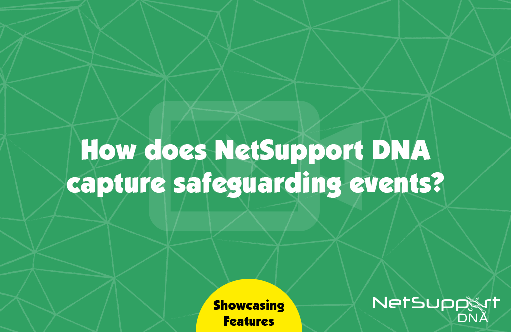 How does NetSupport DNA capture safeguarding events?