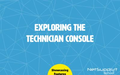 Exploring the Technician Console
