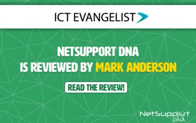 ICT Evangelist reviews NetSupport DNA!