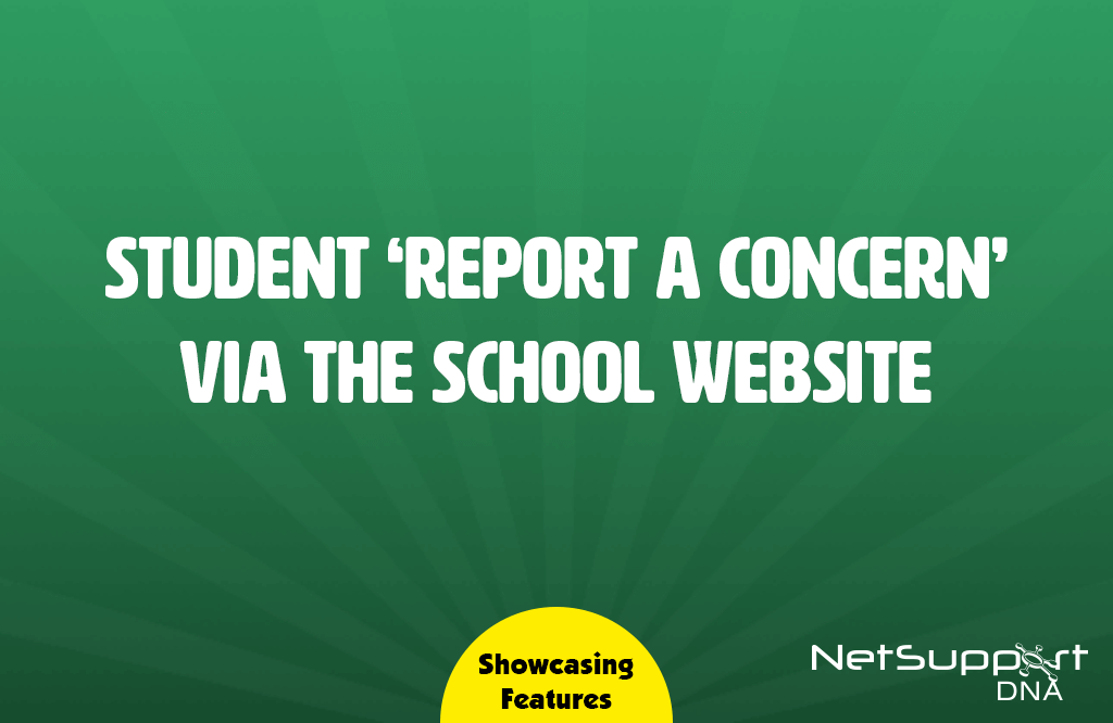 Safeguarding tools to support students off-site
