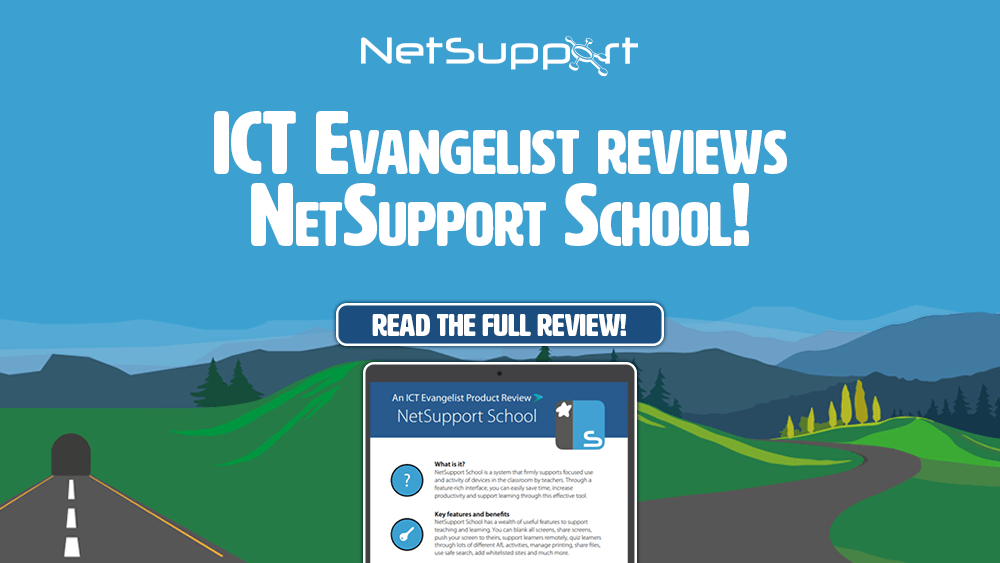 Mark Anderson, ICT Evangelist, reviews NetSupport School!