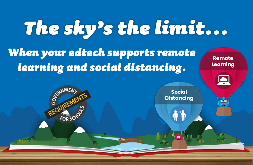 Support remote learning and social distancing with your edtech!