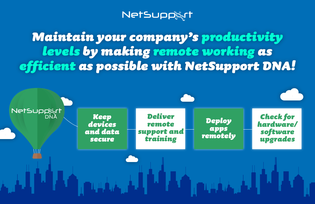 Maintain productivity while remote working with NetSupport DNA