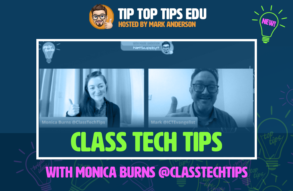 Learn more about Class Tech Tips with Monica Burns on #TipTopTipsEdu!