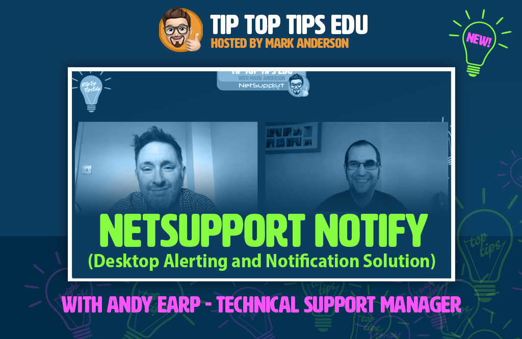 Learn more aboutNetSupport Notifyon#TipTopTipsEdu!