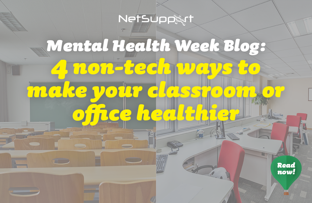 4 non-tech ways to make your classroom or office healthier