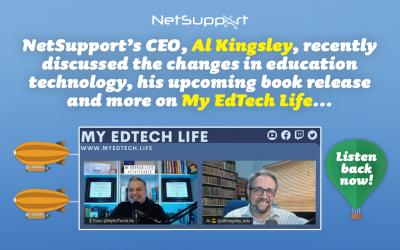 Listen to Al Kingsley on My EdTech Life!