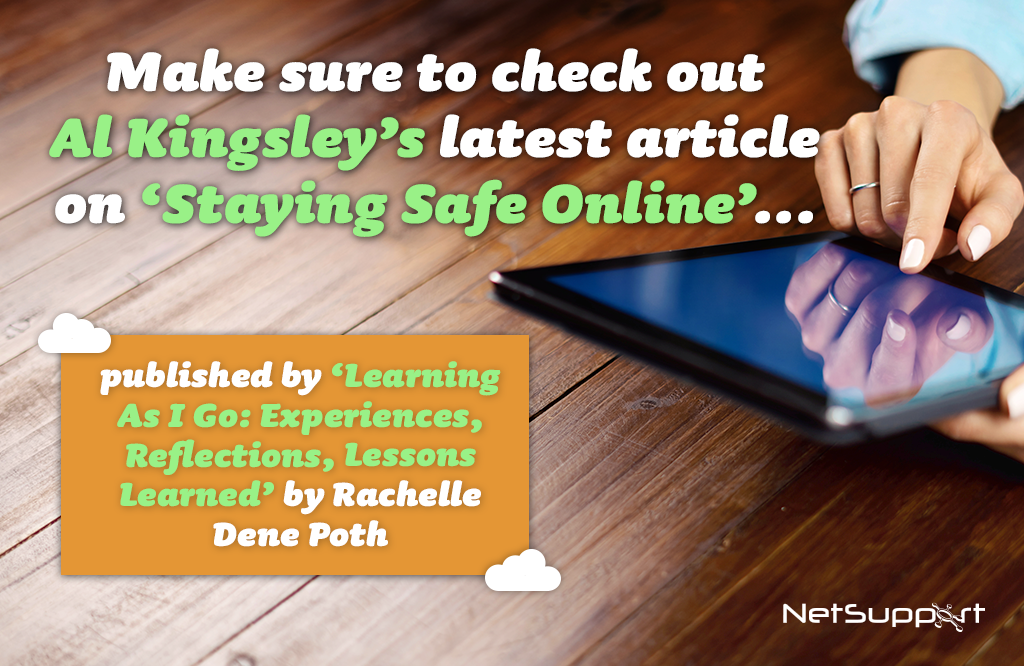 Read our latest article 'Staying Safe Online'