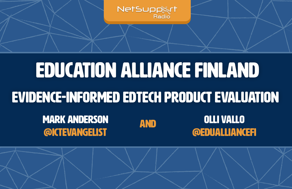NetSupport Radio episode with Olli Vallo, Founder of Education Alliance Finland